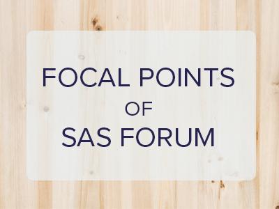 Focal Points of SAS Forum