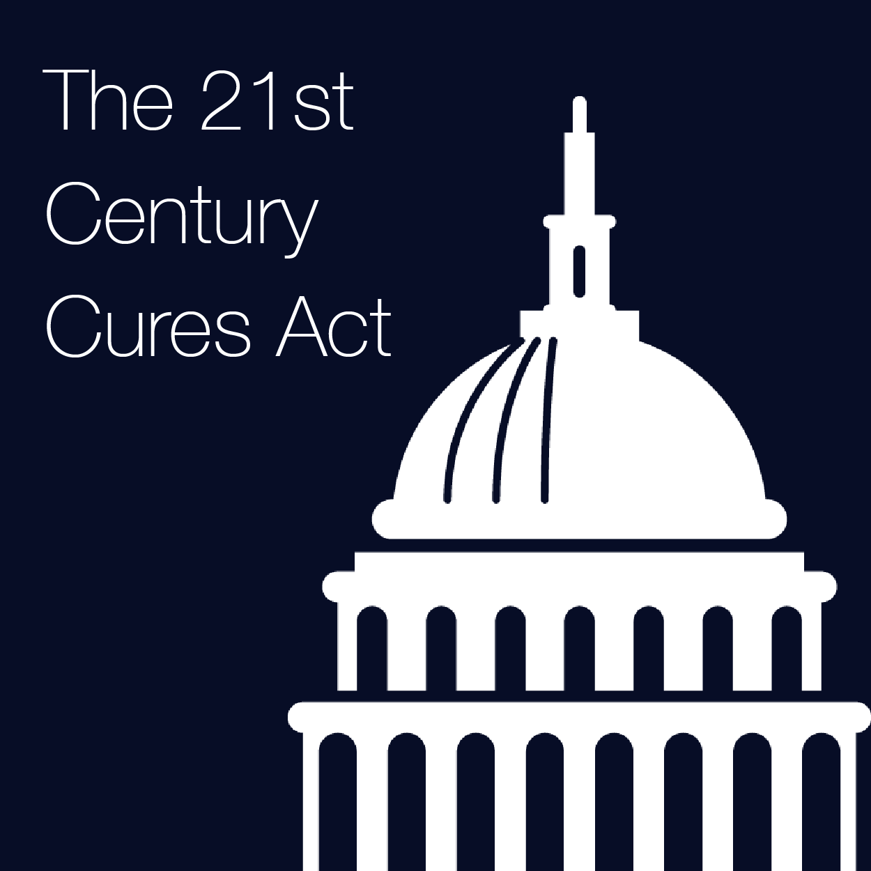 Summarizing The 21st Century Cures Act